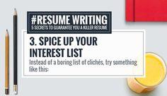 ★ RESUME WRITING TIP #3 ★ Spice up your interest list ➫ http://rockstarcv.com/resume-writing-5-secrets-guarantee-killer-resume/