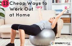 13+ Budget-Friendly Ways to Work Out at Home   SparkPeople