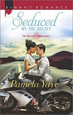 Monlatable Book Reviews: Seduced by Mr. Right (The Morretti Millionaires #4) by Pamela Yaye Review