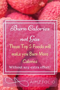 top 5 foods to burn more calories without any extra effort these foods are easily available at home for losing weight and also maintaining it. they can be used in combination with your daily meals to make them healthier.