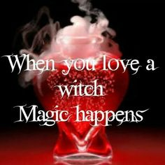 When you love a witch magic happens Wicca Witchcraft, Magick, Love And Light, Light In The Dark, Which Witch, Herbal Magic, Witch Art, When You Love, Love Spells