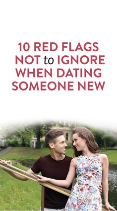 things to look for when dating someone new  relationships Pinterest