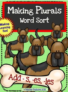 "Noun Hound: ""Making Plurals"" Word Sort ""How do I know to add ""s"" or ""es"" when there is  more than one noun? And what about adding ""ies""?""  If your students ever ask these questions, then this is the word sort for you!  Included:  (2) Plural Rules Anchor Charts (3) Plural Sorting Mats (60) Plural Word Cards Plural Nouns Answer Sheet"