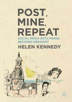 social-media-stra... Post, Mine, Repeat: Social Media Data Mining Becomes Ordinary