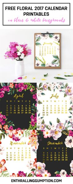 Get your copy of free floral 2017 printables now in white and black backgrounds