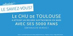 [Le saviez-vous ?] Le CHU de Toulouse a battu un record grâce à sa communauté Facebook. Un exploit qui démontre bien l'importance des réseaux sociaux pour les professionnels de santé.  - Blog Calendovia
