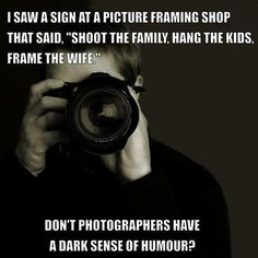 hahaha I should have this in my photography studio when I have one of my own