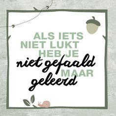 Nice text for a wall sticker!muurstickerso … Informations About De mooiste quotes! – Libelle Pin You The Words, More Than Words, Cool Words, Quotes For Kids, Quotes To Live By, Best Quotes, Funny Quotes, Dutch Quotes, School Quotes