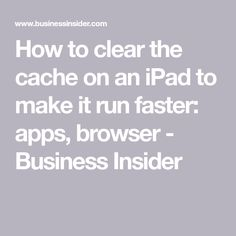 How to clear the cache on your iPad to make it run more efficiently - COMPUTER HINTS How to clear the cache on an iPad to make it run faster: apps, browser – Business Insider - Technology Hacks, Computer Technology, Medical Technology, Computer Programming, Energy Technology, Iphone Information, Ipad Storage, Iphone Life Hacks, Computer Help