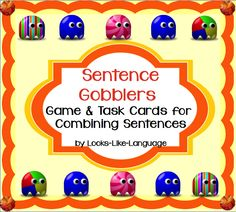 TASK CARDS for combining sentences (compound and complex) in a game your students will LOVE! $ Looks-Like-Language!