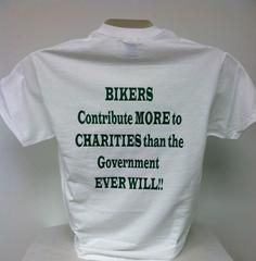 b64f6a02 Bikers Contribute More To Charities Than The Government Ever Will T-Shirt