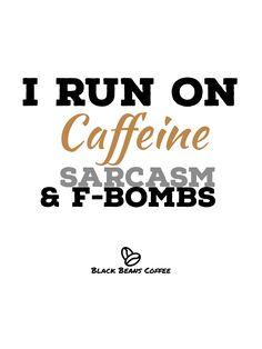 Black Beans, Coffee Beans, Sarcasm, Satire