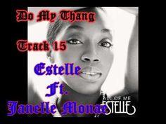 Estelle - Do My Thang Ft. Janelle Monae (2012)