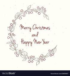 Hand drawn Christmas and New Year invitation card vector image on VectorStock Christmas Cards Drawing, Christmas Doodles, Watercolor Christmas Cards, Diy Christmas Cards, Xmas Cards, Christmas Greetings, Handmade Christmas, Christmas Wreath Illustration, Hand Drawn Cards