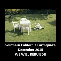 """""""stay strong peeps!!!  #truth #earthquake #whatearthquake #cali #socal"""" Photo taken by @wind_12345 on Instagram, pinned via the InstaPin iOS App! http://www.instapinapp.com (12/29/2016)"""