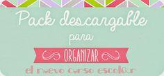 LLUVIA DE IDEAS: Descargables: Pack para organizar el curso escolar, cargadito de materiales para preparar la vuelta al cole