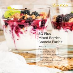 Make your own parfait with Presenting to you this week recipe, SO Plus Mixed Berries Granola Enjoy! Red Raspberry, Mixed Berries, 4 Ingredients, Health And Nutrition, Greek Yogurt, Granola, Parfait, Panna Cotta, Canada