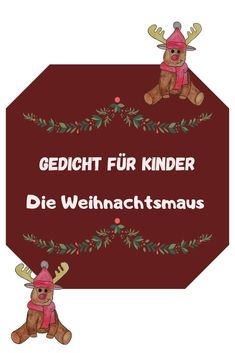 Die Weihnachtsmaus, In Kindergarten, Christmas Ornaments, Holiday Decor, Winter, Poems For Children, Kids Day Out, Nursery Songs, Winter Time