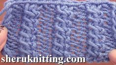 Get the more patterns at http://sheruknitting.com/ Easy cable stitch pattern, 1 by 1 cable stitch, C1F Cable, C2F, learn how to knit cables for beginners, be...