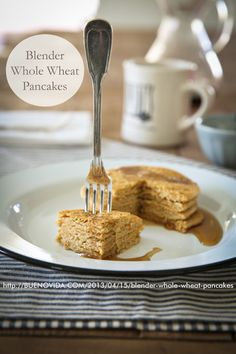 Blender Whole Wheat Pancakes - Bueno Vida