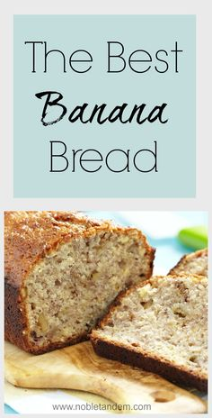 Banana bread can be served as breakfast, as a snack as a desert. As I make banana bread almost every week, I tried a multitude of recipes. This recipe is really the best. http://www.nobletandem.com/recipe/the-best-banana-bread/