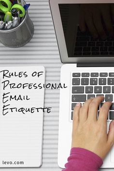 Everything you need to know about email etiquette.