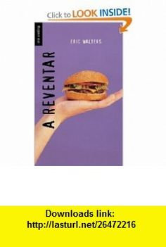 A reventar (Stuffed) (Spanish Soundings) (Spanish Edition) (9781554698615) Eric Walters , ISBN-10: 1554698618  , ISBN-13: 978-1554698615 ,  , tutorials , pdf , ebook , torrent , downloads , rapidshare , filesonic , hotfile , megaupload , fileserve