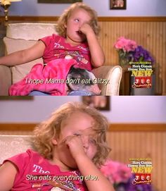 Haha. Honey boo boo...