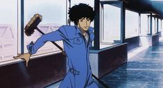Cowboy Bebop- Wouldn't mind cleaning so much if I had Spike's broom skills