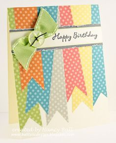 "Use colorful paper to make ""ribbons"" for this cute handmade birthday card - and one real ribbon! Use Dotty for You."