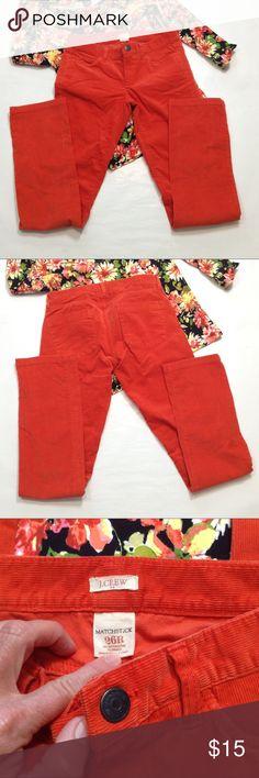 "J.Crew orange matchstick cords Such a vibrant color!  14"" ↔️ waist 7.5"" rise 32"" inseam 7"" leg opening J. Crew Pants Skinny"