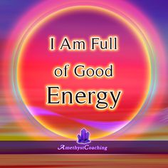 Today's Affirmation: I Am Full Of Good Energy <3 #affirmation #coaching It is not enough just to repeat words, while repeating the affirmation, feel and believe that the situation is already real. This will put more energy into the affirmation.