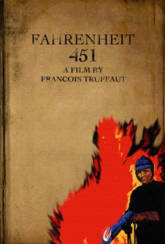 Fahrenheit 451 by Joshua dos Santos Best Sci Fi Movie, Sci Fi Movies, Francois Truffaut, Fahrenheit 451, Film Books, Moving Pictures, Human Nature, Film Posters, Good Books