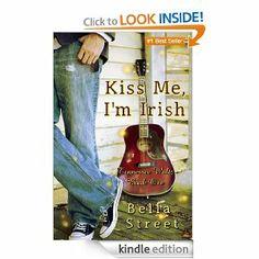 4-1/2 STARS 45 REVIEWS Amazon.com: Kiss Me, I'm Irish (Tennessee Waltz) eBook: Bella Street: Kindle Store