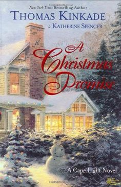 A Christmas Promise (Cape Light, Book 5) by Thomas Kinkade, http://www.amazon.com/dp/0425198251/ref=cm_sw_r_pi_dp_DMufrb1RV1REM