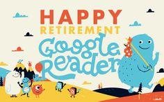 Happy Retirement #GoogleReader