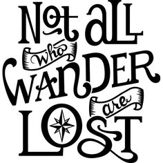 Not all who wander are lost vinyl decal sticker for Car/Truck Window Adventure Not all who wander are lost vinyl decal sticker for Car/Truck Window A – Vector 47 Laptop Decal Stickers, Car Stickers, Vinyl Car Decals, Car Window Decals, Truck Decals, Wall Decals, Monogram Car Decals, Vehicle Decals, Boat Decals