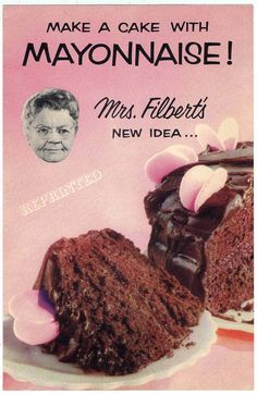 Great idea, Mrs. Filbert.  Actually it is quite good, and it just makes adding the fat and eggs easy.  This recipe has been used for years.  http://allrecipes.com/Recipe/Chocolate-Mayo-Cake/