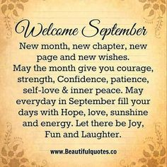Happy New Month September, September Quotes Autumn, Welcome September, Hello September, New Month Quotes, Its Friday Quotes, New Month Greetings, Season Quotes, Dont Drink And Drive