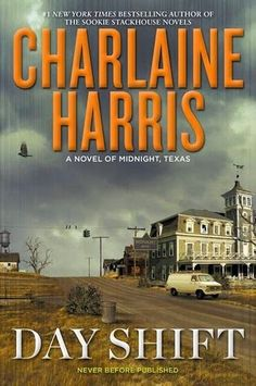 Day Shift by Charlaine Harris (Midnight, Texas #2)  Charlaine Harris has a way of molding all the quirks of home town USA, adding a paranormal flare and twisting it into magical story telling.  http://tometender.blogspot.com/2015/05/day-shift-by-charlaine-harris-midnight.html