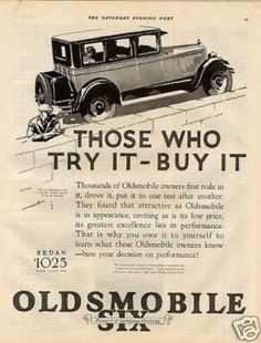 "Oldsmobile Six Car Ad ""Those Who Try It... (1926)"