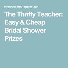 The Thrifty Teacher: Easy & Cheap Bridal Shower Prizes