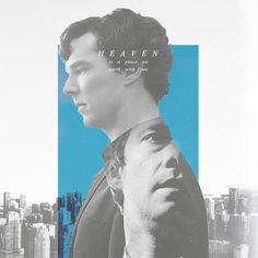 Sherlock & John. Heaven is a place on earth with you.