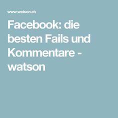Facebook: die besten Fails und Kommentare - watson
