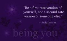 be yourself-Judy Garland
