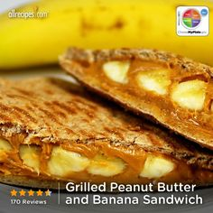 Grilled Peanut Butter and Banana Sandwich from Allrecipes.com #myplate #fruit #protein #grains