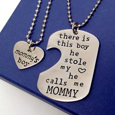 """""""There is this boy he stole my heart he calls me MOMMY"""" One necklace for MOMMY and one for her boy. An adorable token of love and affection! The dog tag style pendant has a half heart shaped cut-out a"""