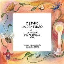 O LIVRO DA GRATIDÃO - Luciana Betti