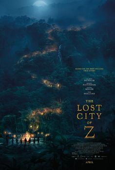 """gqtheaters: """" This spring, prepare for an adventure. The Lost City of Z is in theaters April Starring Charlie Hunnam, Tom Holland, Sienna Miller, and Robert Pattinson. Latest Movies, New Movies, Movies To Watch, Good Movies, Imdb Movies, Movies Free, Charlie Hunnam, Robert Pattinson, Sienna Miller"""
