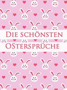 Wir feiern Ostern! Aber nicht ohne unsere Ostersprüche. Hier kommen unsere 15 liebsten Sprüche zu Ostern, zum Schmunzeln, Nachdenken und Weiterleiten...